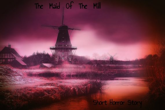 The Maid Of The Mill short mystery story, horror book cover